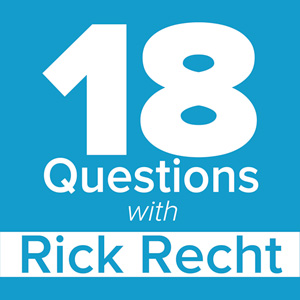 18 Questions with Rick Recht